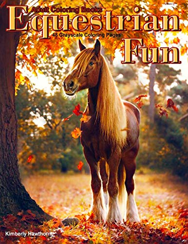 Adult Coloring Books Equestrian Fun Life Escapes Coloring Books 48 coloring pages of gorgeous horses for equestrians colts fillies foals geldings mares stallions and ponies
